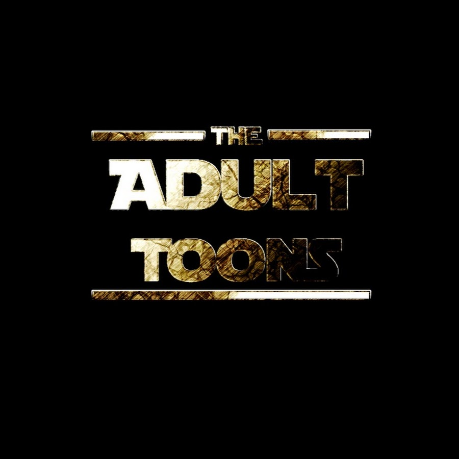 Adult Toons adult toons - youtube