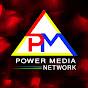 POWER MEDIA NETWORK