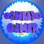 OSWALDO GAMER Y MUCHO