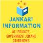 JANKARI INFORMATION