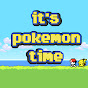 it's pokemon time