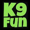K9 Fun