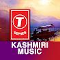 T-Series Kashmiri Music