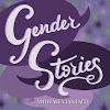 Gender Stories