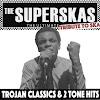 The Superskas