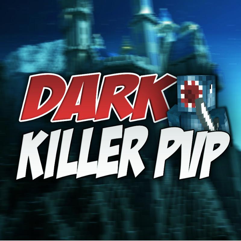 DarkKiller PvP