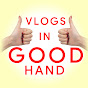 Vlogs in Good Hand