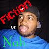 Fiction or Nah