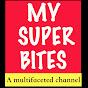 MY SUPER BITES