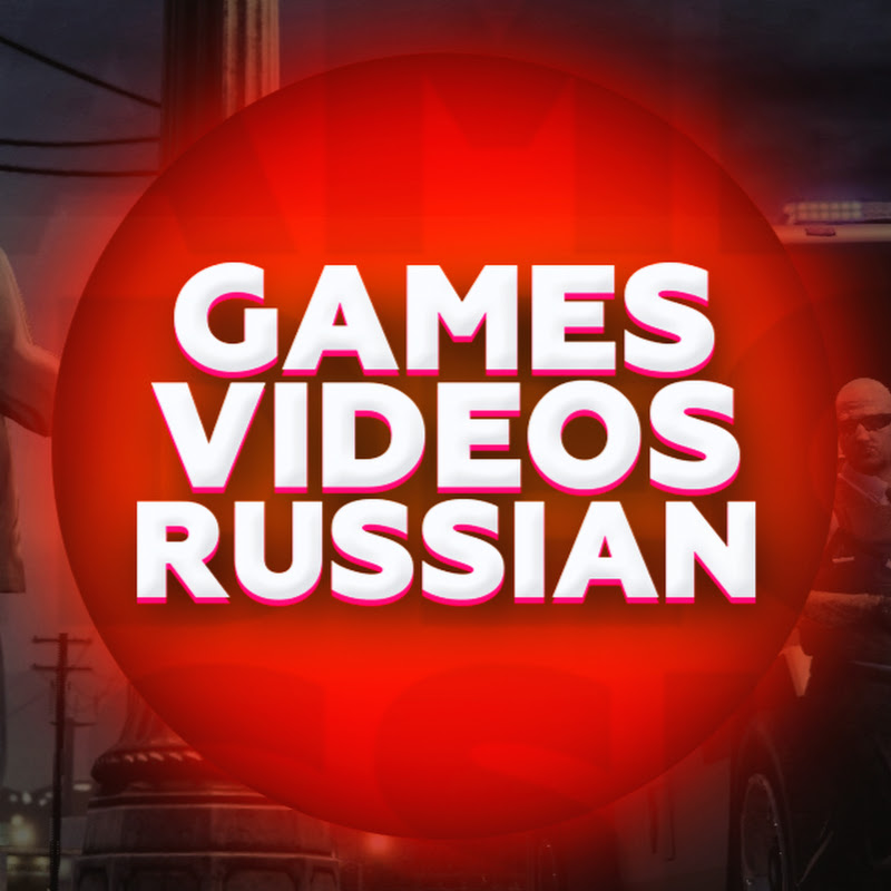 GamesVideosRussian YouTube channel image