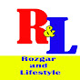 ROJGAR AND LIFE STYLE