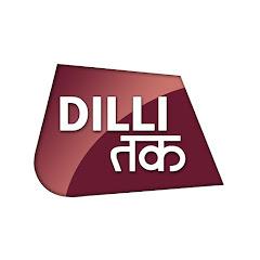 Dilli Tak Net Worth