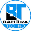 BAHERA techno Vlogs