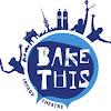 Bake This