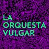 Orquesta Vulgar