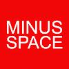 MINUS SPACE