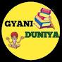 GYANI DUNIYA