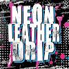 NeonLeatherDrip