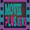 MoviePlus News
