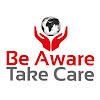 BeAwareTakeCare