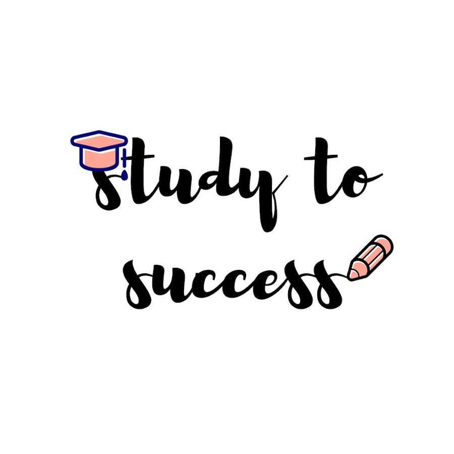 Study To Success - YouTube
