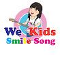We Kids Smile Song
