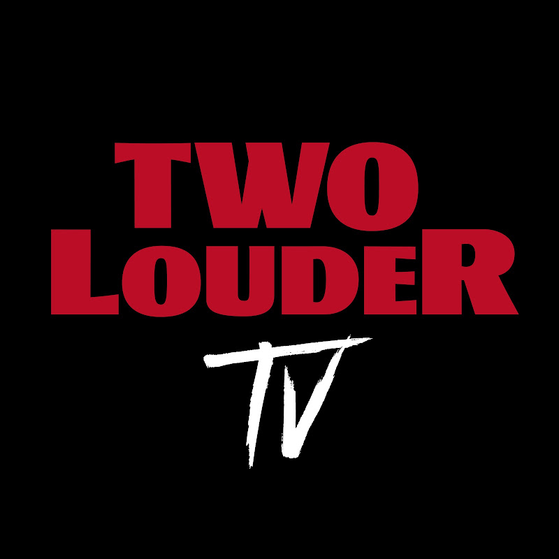 Two Louder TV
