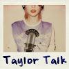 Taylor Talk
