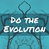 Do The Evolution TV