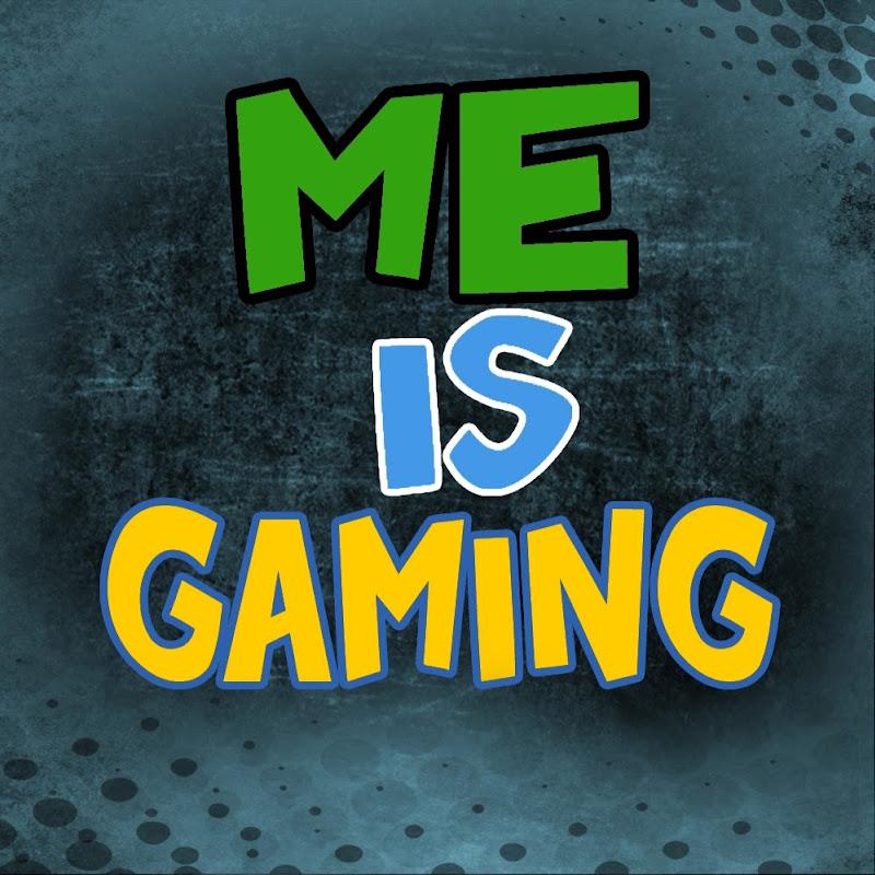 Me is Gaming