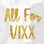 ALL FOR VIXX