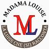 Madama Louise