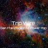 Trip Wire San Francisco Indie Band