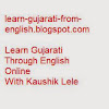 Learn Gujarati through English with Kaushik Lele