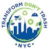 Transform Don't Trash NYC