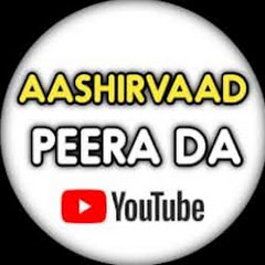 Aashirvaad Peera da