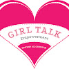 GIRL TALK Empowerment