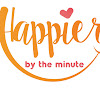 Happier by the Minute