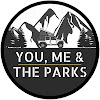 You Me And The Parks