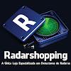 Radar Shopping - A Única Loja Especializada em Detectores de Radares