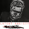 Latent Anxiety