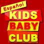 Kids Baby Club Espanol