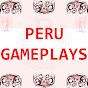 Peru Gameplays