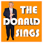 The Donald Sings