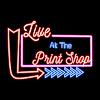 Live At The Print Shop
