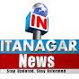 ITANAGAR NEWS