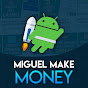 Miguel Make Money