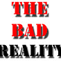 The Bad Reality TV