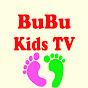 BuBu Kids TV