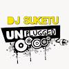 DJSuketu Unplugged